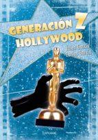 Generación Z Hollywood (Narrativa)