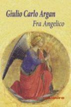 fra angelico giulio carlo argan 9788415715573