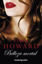 belleza mortal-linda howard-9788415870173