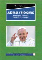 alegraos y regocijaos: exhortación apostolica gaudete et exsultae-jorge bergoglio papa francisco-9788415915973