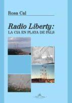 radio liberty: la cia en playa de pals 9788415965473