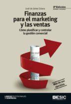 finanzas para el marketing y las ventas (2ª ed.): como planificar y controlar la gestion comercial-jose de jaime eslava-9788415986973