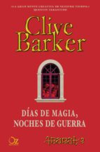 días de magia, noches de guerra (abarat 2) clive barker 9788416224173