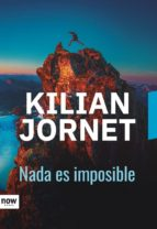 nada es imposible-kilian jornet-9788416245673
