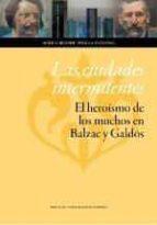 El libro de Las ciudades intermitentes autor SCHEHEREZADE PINILLA CAÑADAS EPUB!