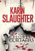 flores cortadas (ebook)-karin slaughter-9788416502073