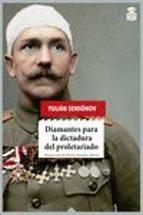 diamantes para la dictadura del proletariado-iulian semionov-9788416537273