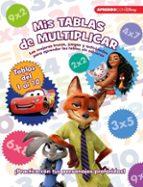 mis tablas de multiplicar (libro educativo disney con actividades ) 9788416548873