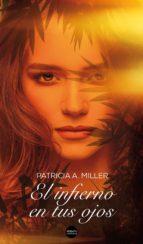 el infierno en tus ojos (ebook)-patricia a. miller-9788416580873