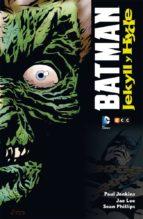 batman: jekyll y hyde-paul jenkins-9788416581573