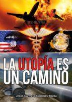 la utopía es un camino (ebook)-jesus carmelo bernabeu baeza-9788417154073