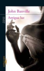 ANTIGUA LUZ (EBOOK)