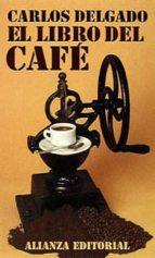 el libro del cafe-carlos delgado-9788420608273