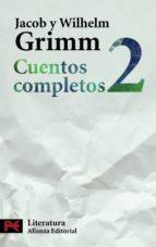 cuentos completos 2-jacob grimm-wilhelm grimm-9788420649573