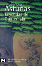 leyendas de guatemala-miguel angel asturias-9788420658773