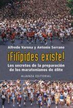 ¡FILIPIDES EXISTE!: LOS SECRETOS DE LA PREPARACION DE LOS MARATON IANOS DE ELITE