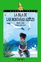 la isla de las montañas azules-manuel l. alonso-9788420744773