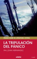 la tripulacion del panico (premio edebe 2004 de literatura) pau joan hernandez 9788423675173