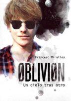 oblivion: un cielo tras otro-francesc miralles-9788424641573
