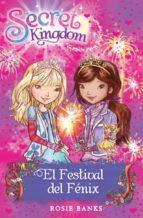 El Festival Del Fénix (Secret Kingdom)