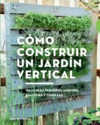 cómo construir un jardín vertical (ebook) martin staffler 9788425230073