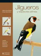jilgueros y especies afines rafael cuevas martinez 9788425517273