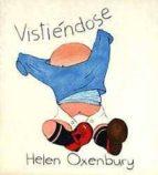 vistiendose (3ª ed.)-helen oxenbury-9788426117373
