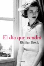 el día que vendrá (ebook)-rhidian brook-9788426400673