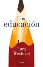 una educación (ebook)-tara westover-9788426405173