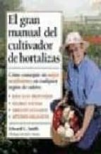 el gran manual del cultivador de hortalizas-edward c. smith-9788428212373