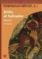 Jesus el salvador ciclo c 978-8428821773 PDF DJVU