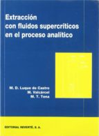 extraccion con fluidos supercriticos en el proceso analitico-9788429179873