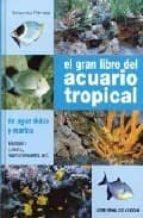 el gran libro del acuario tropical gelsomina parisse 9788431531973