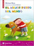 el mejor perro del mundo-miriam moss-9788431610173