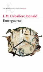 entreguerras jose manuel caballero bonald 9788432214073
