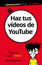 haz tus vídeos de youtube (ebook) nick willoughby 9788432904073