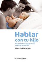 hablar con tu hijo: estimula su conocimiento desde el primer dia-martie pieterse-9788432919473