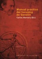 manual practico del focusing de gendlin 9788433021373