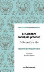 el criticon: sabiduria practica-baltasar gracian-9788434427273