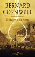 el ladron de la horca bernard cornwell 9788435017473