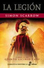 la legion (libro x de quinto licinio cato)-simon scarrow-9788435062473