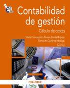 contabilidad de gestion: calculo de costes fernanda gutierrez hidalgo concepcion alvarez dardet espejo 9788436823073
