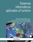 sistemas informáticos aplicados al turismo-antonio guevara plaza-9788436834673