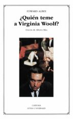 ¿quien teme a virginia woolf?-edward albee-9788437615073