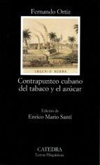 Contrapunteo cubano del tabaco y el azúcar (Letras Hispánicas)