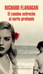 el camino estrecho al norte profundo (ebook)-richard flanagan-9788439731573