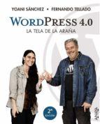 wordpress 4.0 la tela de la araña-yoani sanchez-fernando tellado-9788441535473