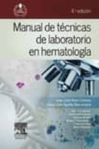 manual de tecnicas de laboratorio en hematologia 4ª ed. 9788445821473