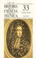 historia de la ciencia y de la tecnica, nº 33:  la quimica ilustr ada eugenio portela 9788446008873