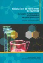 RESOLUCION DE PROBLEMAS DE QUIMICA: CONCEPTOS FUNDAMENTALES ESTEQ UIOMETRIA, METODO AUTODIDACTICO